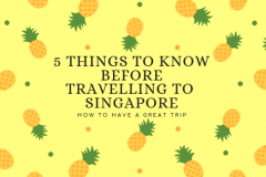 things-to-know-before-travelling-to-singapore
