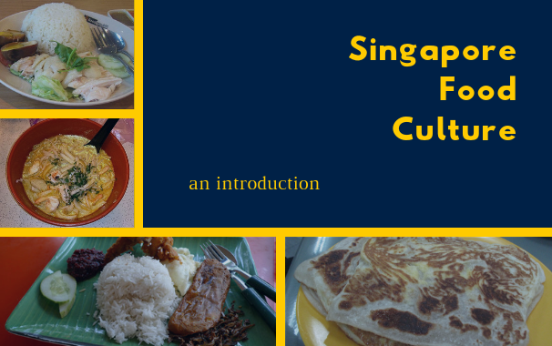 Singapore Food Culture: An Introduction