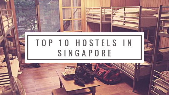 Top 10 Hostels in Singapore