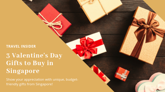 3 Valentine's Day Gifts to Buy in Singapore